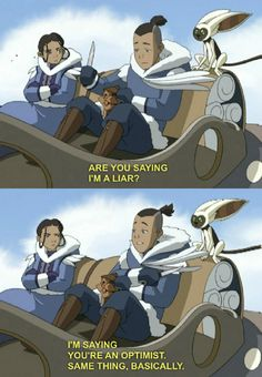 Sokka knows whats up.
