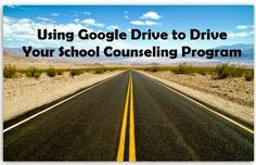 Great resource on how to use Google Drive in your School Counseling Program.
