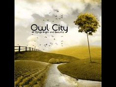 This one makes my heart melt ...  Honey and the Bee - Owl City - All Things Bright and Beautiful