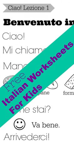 Come learn Italian with us! These are simple, easy Italian lessons for kids. There are free printables and free Italian worksheets for kids Free Italian Lessons, French Lessons, Spanish Lessons, Italian Phrases, Italian Words, Italian Sayings, How To Speak Italian, Italy For Kids, Italian Language