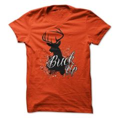 Buck Up T Shirts, Hoodies. Check price ==► https://www.sunfrog.com/Hunting/Buck-Up.html?41382 $19