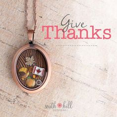 Happy Thanksgiving, Canada!  #SHD #SouthHillDesigns WeChat ID: Ch812l3n3 LINE ID: ch812l3n3 https://www.southhilldesigns.com/ca/charlenewslam/ProductList.aspx?wid=1&wcid=33&val=Locket