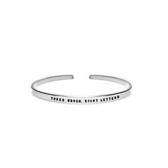 Three Words, Eight Letters Cuff Bracelet - Sterling Silver