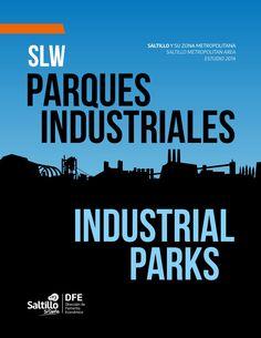 SLW Guía de Parques Industriales  Guía de Parques Industriales de Saltillo y su área metropolitana - Saltillo metropolitan area Industrial Parks
