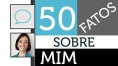 TV Catia Fonseca: 50 fatos sobre mim