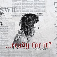Taylor Swift || ...Ready For It?