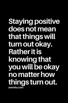 77 Hopeful Quotes That Will Keep You Going (Part - The Ultimate Inspirational Life Quotes Staying positive Hope Quotes, Wisdom Quotes, Quotes To Live By, Best Quotes, Happiness Quotes, Quotes Quotes, Funny Positive Quotes, Motivational Quotes, Inspirational Quotes