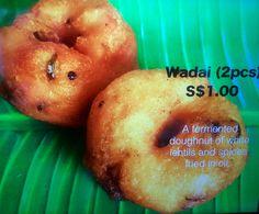 Vadai or wadai. At Bala's.