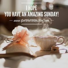 I hope you have an amazing Sunday!