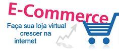 Comércio eletrônico – Faça sua loja virtual crescer na internet