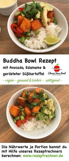 Buddha Bowl Rezept mit gerösteter Süßkartoffel, Edamame, Paprika und Avocado, vegane buddha bowl, gemüse, bowl mit reis, gesund und lecker, sättigend, glutenfrei