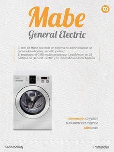 Para Mabe implementamos un CMS que funciona en 38 portales de General Electric y 15 micrositios en toda America.