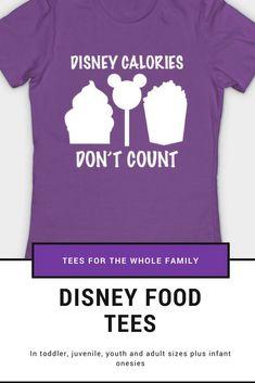 Disney Calories Don T Count Disneyland Snacks Tee World