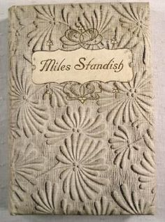 The Courtship of Miles Standish and Other Poems...Henry Wadsworth Longfellow   1897