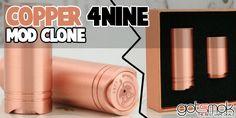 Copper 4nine Mod Clone $49.99 | GOTSMOK.COM