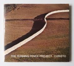 The Running Fence Project | Christo