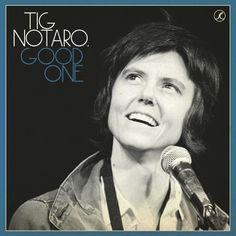 Tig Notaro - Good One