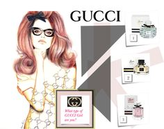 """What Type of Gucci Girl Are You?"" by latoyacl on Polyvore"