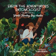 Introduces-readers-to-Evelyn-Cheesman-who-forged-her-own-path-at-a-time-when-women-rarely-went-to-college-much-less-worked-as-veterinarians-o-r-entomologists Christine Evans, Greeting Card Companies, English Girls, Inspirational Books, Kids Boxing, Hunter X Hunter, True Stories, Childrens Books, Adventure
