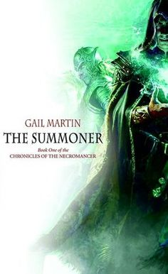 The Summoner (Chronicles of the Necromancer Series #1)