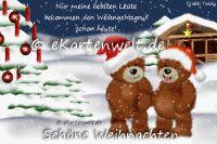 Nur meine liebsten Leute bekommen den Weihnachtsgruß schon heute! Schöne Weihnachten. Animierte Weihnachtskarten mit Djabbi Teddys im Schnee