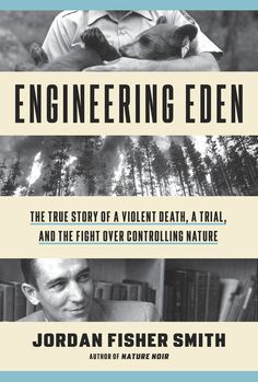 Engineering Eden: The True Story of a Violent Death, a Trial, and the Fight over Controlling Nature Good Books, Books To Read, Michael Crichton, Reading Lists, Trials, True Stories, Read More, Ebooks