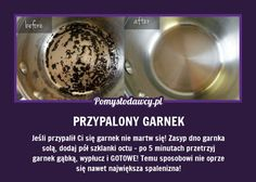 SUPER TRIK NA NAWET NAJBARDZIEJ PRZYPALONY GARNEK! Guter Rat, Bathroom Cleaning Hacks, Simple Life Hacks, Natural Cleaning Products, Home Hacks, Kitchen Hacks, Organization Hacks, Good To Know, Cooking Tips