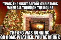 Are you looking for funny Merry Christmas Eve memes? Check out these funny Christmas eve meme collection given below that'll surely put a smile on your face. Christmas Eve Meme, Merry Christmas Quotes, Christmas 2015, White Christmas, Funny Christmas Memes, Christmas Classics, Christmas Houses, Coastal Christmas, Christmas Scenes