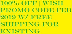 50 Off Wish Promo Code For Existing Customers 2020 Reading Tips, Existing Customer, Coupon Codes, Wish, It Cast, Coding, Free Shipping, Programming