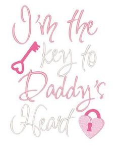 Designs :: Occasions :: Valentines Day :: I'm the key to Daddy's heart