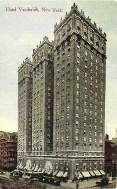 The 1912 Vanderbilt Hotel -- Park Avenue and 34th Street (still exists in 2012)