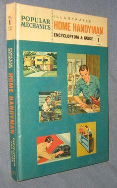 Popular Mechanics Illustrated Home Handyman Encyclopedia & Guide Volume 1 HC