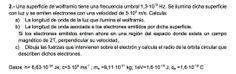 Ejercicio de Física Moderna propuesto en el examen PAU de Canarias de 2004- 2005 Junio, Opción A.