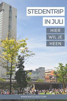 Op last-minute stedentrip in juli? Deze Europese steden zijn op hun best!