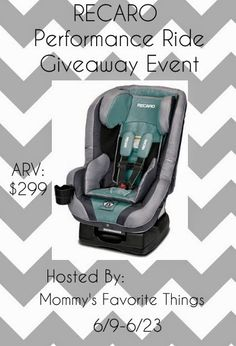 Mommy's Favorite Things: RECARO Performance Ride Giveaway Event ENDS 6/23