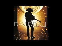 David Ball - I Never Did Know - YouTube