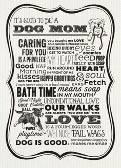 Dog Moms are the best!