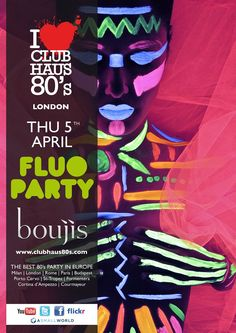 RA: Club Haus 80's Pres. 'Fluo Party' at Boujis, London (2012)