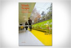 WORKSCAPE | NEW SPACES FOR NEW WORK