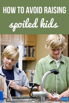 How to avoid raising spoiled kids... helpful tips for parents!
