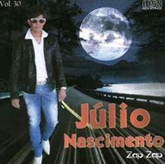 Júlio Nascimento - Zap Zap - Vol. 30 | Recordando Brega.