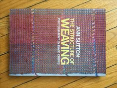 """The Structure of Weaving"""" by Ann Sutton"""
