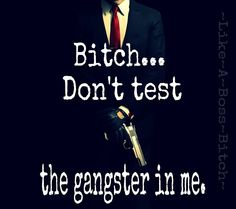 Don't even think about it! Favorite Quotes, Best Quotes, Love Quotes, Funny Quotes, Drake Quotes, Gangster Quotes, Badass Quotes, Bitch Quotes, Thats The Way