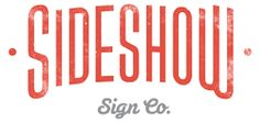 Welcome - Sideshow Sign Co. - A responsive Shopify theme