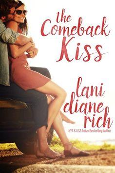 The Comeback Kiss by Lani Diane Rich, https://www.amazon.com/gp/product/B007MW2GK6?ie=UTF8&tag=thereadingcov-20&camp=1789&linkCode=xm2&creativeASIN=B007MW2GK6
