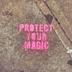 protect your magic.