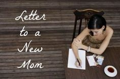 {Letter to a New Mom} reflections and a few tips from a mom of three. What advice would you give to a new mom?