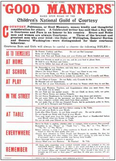 Good Manners chart, based on rules formulated by the Children's National Guild of Courtesy, which was founded in UK elementary schools in Teaching Kids, Kids Learning, Teaching Manners, Kids And Parenting, Parenting Hacks, Vintage Modern, Etiquette Classes, Dining Etiquette, Manners For Kids