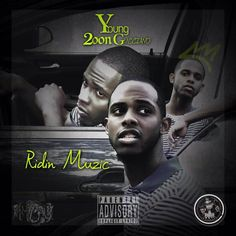 Young 2oon - Ridin Music : TopMixtapes