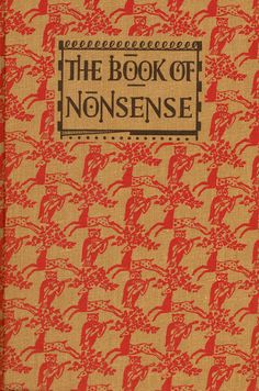 The Book of Nonsense edited by R.L. Green (1956))